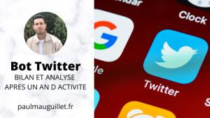 Comment j'ai créé mon Bot Twitter : bilan et analyse un an après